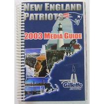 New England Patriots 2003 Football Media Guide