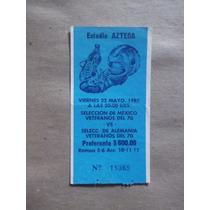 Boleto De Futbol 1987,selección De México,estadio Azteca
