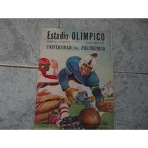 Progrmamasy Boletos De Entrada Poli-unam1954a1959selecnacion