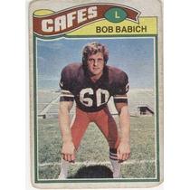 1977 Topps Mexican Bob Babich Cafes De Cleveland
