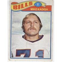 1977 Topps Mexican Mike Kadish Bills De Buffalo