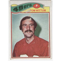1977 Topps Mexican Tom Wittum 49ers De San Francisco