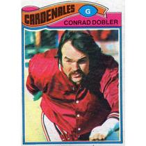 1977 Topps Mexican Conrad Dobler Cardenales De San Luis