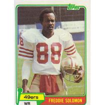 1981 Topps Freddie Solomon Wr 49ers
