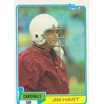 1981 Topps Jim Hart Qb Cardinals