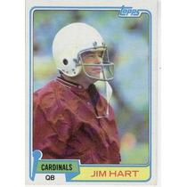 1981 Topps Jim Hart Arizona Cardinals Qb