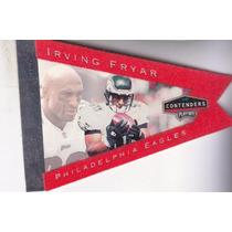 1998 Contenders Pennants Red Felt Irving Fryar Wr Eagles