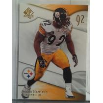 2009 Sp Authentic #75 James Harrison Acereros De Pittsburgh