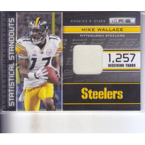 2011 Rookies & Stars Jersey Mike Wallace Wr Steelers /299