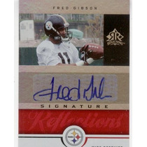 2005 Reflections Red Autografo Fred Gibson Rc Steelers