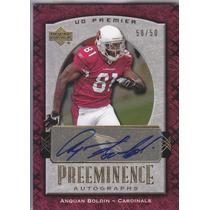 2007 Ud Premier Autografo Anquan Boldin Wr Cards 50/50