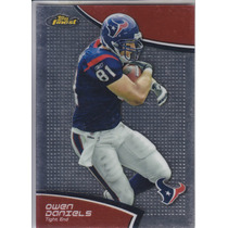 2011 Topps Finest Owen Daniels Te Texans