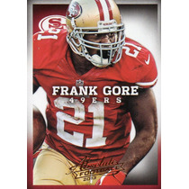 2013 Absolute Football Frank Gore San Francisco 49ers