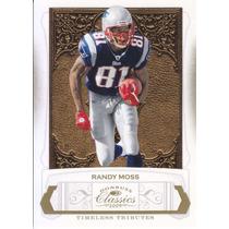 2009 Classics Gold Randy Moss Wr Patriots 11/50