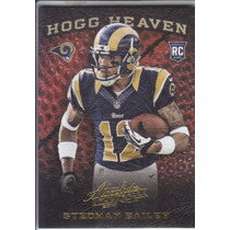 2013 Absolute Hogg Heaven Rookie Stedman Bailey Wr Rams