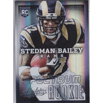 2013 Absolute Rookie Spectrum Stedman Bailey Wr Rams /99