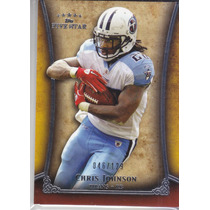 2011 Topps Five Star Extra Thick Chris Johnson Titans /129