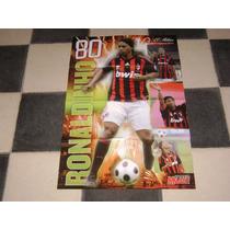 Poster Ronaldinho Milan De Italia 2008 Forza Milan