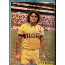 Revista Futbol México Balón Tigres Uanl Sergio Orduña 1980