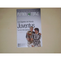 Revista Especial Juventus De Italia Futbol Total