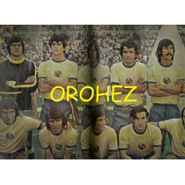 Lote 9 Posters Gigantes Futbol Aguilas América 1976-79