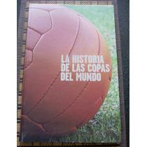 La Historia De Las Copas Del Mundo (2006)