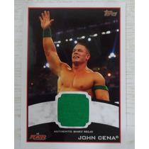 Tarjeta Topps Raw John Cena Autentic Shirt Relic Wwe