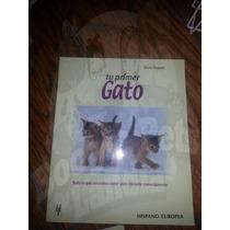 Libro Tu Primer Gato Ed Hispano Europea Au1