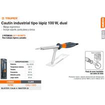 Cautin Industrial Tipo Lapiz 100 W Dual
