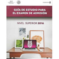 Guía De Ingreso Al Ipn 2016 + Libros De Estudio