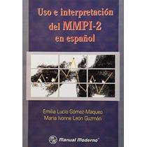 Libro Uso E Interpretacion Del Mmpi-2 En Español