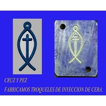 Troquel De Pez Y Cruz, Para Inyeccion De Cera