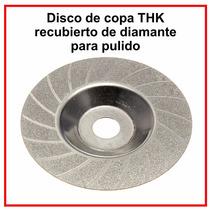 Disco Diamante Copa 4 Pulg. Pulido Joyería Vidrio Ceramica