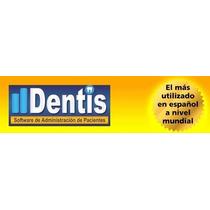 Dentis 4.5 Administración Eficiente De Consultorio