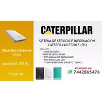Sis Caterpillar 2015 Envío Incluido En Disco Duro Externo
