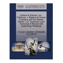 Carlson & Sullivan, Inc., Petitioner, V., T Clay Lindsey