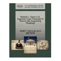 Roberts V. Taylor U.s. Supreme Court, Robt T Devlin