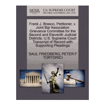 Frank J. Brasco, Petitioner, V. Joint Bar, Saul Friedberg
