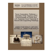 Tecon Corporation, Petitioner, V., James R Beverley