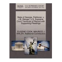State Of Georgia, Petitioner, V. J.b. Wenger., Eugene Cook