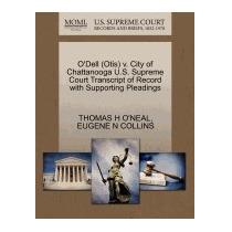 Odell (otis) V. City Of Chattanooga U.s., Thomas H Oneal