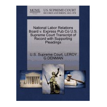 National Labor Relations Board V. Express, Leroy G Denman