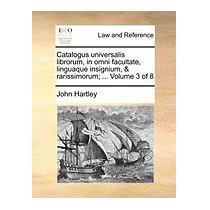 Catalogus Universalis Librorum, In Omni, John Hartley