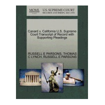 Canard V. California U.s. Supreme Court, Russell E Parsons