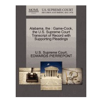 Alabama: Game-cock, The U.s. Supreme, Edwards Pierrepont