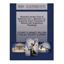 Maryland Jockey Club Of Baltimore City V., Stuart S Janney