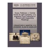 Texas, Petitioner, V. Central Power &, Crawford C Martin