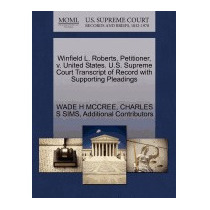Winfield L. Roberts, Petitioner, V. United, Wade H Mccree