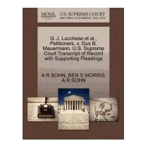 G. J. Lucchese Et Al., Petitioners, V. Gus B., A R Sohn