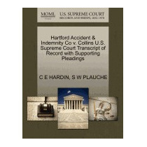 Hartford Accident & Indemnity Co V. Collins U.s., C E Hardin